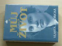 Vlasta Javořická - Můj život (3. a 4. díl) (2006)