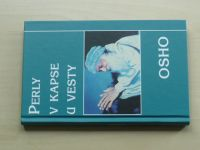 Osho - Perly v kapse u vesty (nedatováno)