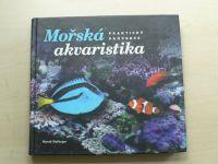 Dařbujan - Mořská akvaristika - Praktický průvodce (2009)