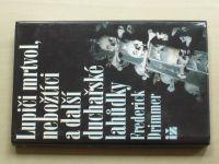 Drimmer - Lupiči mrtvol, nebožtíci a další duchařské lahůdky (1994)