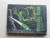 František Běhounek - Případ profesora Hrona (1947) Detektivní román