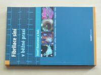 Kautzner - Fibrilace síní v běžné praxi (2012)