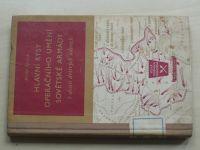 Spišťak - Hlavní rysy operačního umění Sovětské armády v deseti drtivých úderech (1955)