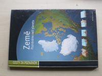 Cesty za poznáním - Země - Poznáváme naši planetu (2003)