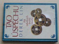 Lin - Tao úspěchu - Pět odvěkých kruhů osudu (2013)