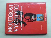 Littleton - Moudrost Východu - ilustrovaný průvodce po východních náboženstvích a filozofiích (1998)