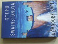 Swainstonová - Novodobý svět (2009)