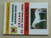 Katalog koní, 2. samostatná výstava koní Přerov 22. - 23.6.2002