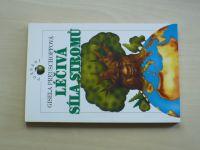 Preuschoffová - Léčivá síla stromů - mytologie, dějiny a léčivé působení (1996)