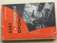 Teichman - Svět za divadelní oponou (1941)