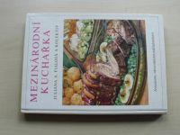 Fialová a kol. - Mezinárodní kuchařka (1975)