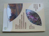 Šetrné formy zemědělského hospodaření v krajině a agroenvironmentální programy (2005)
