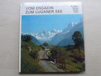 Vom Engadin zum Luganer See (1973)