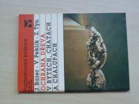 Baier, Peklík, Týn - Ochrana dřeva v bytech, chatách a chalupách (1989)