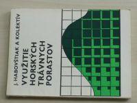 Habovštiak - Využitie horských trávných porastov (1979) slovensky