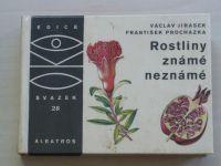 Jirásek - Rostliny známé neznámé (1970) OKO 28