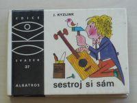 Kyzlink - Sestroj si sám (1974) OKO 37