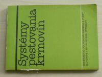 Tomka - Systémy pestovania krmovín (1982) slovensky