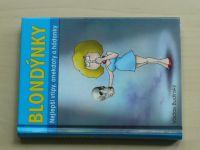 Budínský usp. - Blondýnky - nejlepší vtipy, anekdoty a hádanky (2010)