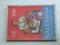 Kalendář Zemědělských novin a Besedy naší rodiny L.P. 1946