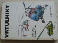 Svoboda - Vrtulníky (1979)