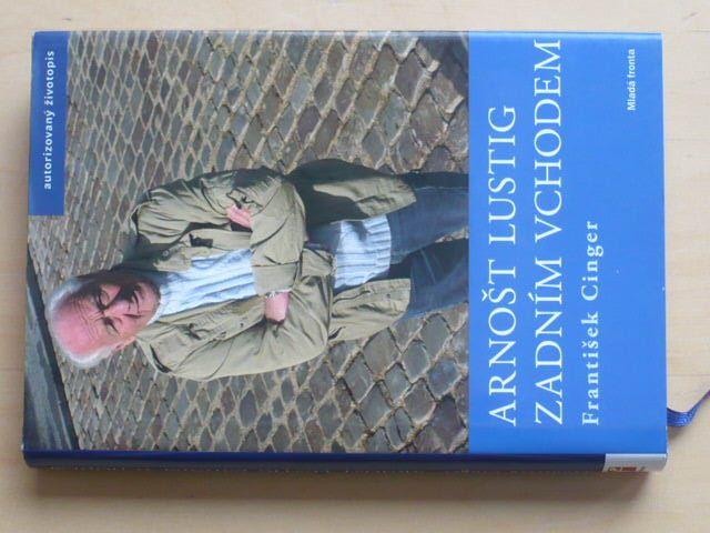 Cinger - Arnošt Lustig zadním vchodem (2009) autor. životopis