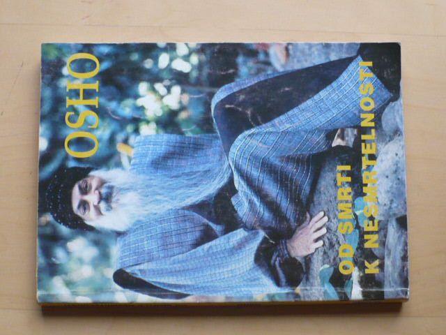 OSHO - Od smrti k nesmrtelnosti (1996)