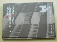 Kapitoly z výtvarné kultury města Přerova (2016) Architektura, výtvarné realizace, design
