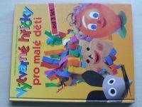 Výtvarné hříčky pro malé děti od 3 let (1996)