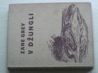 Zane Grey - V džungli (1931) il. Židlický