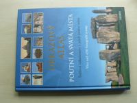 Bedürftig - Obrazový atlas - Poutní a svatá místa - Světová náboženství a jejich poutní místa (2011)