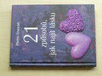 Franckh - 21 způsobů, jak najít lásku (2014)