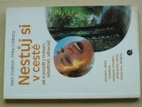 Goulston - Nestůj si v cestě (2002)