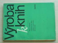 Šalda - Výroba knih (1974)