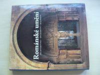Toman, Bednorz - Románské umění - Architektura - sochařství - malířství  (2006)