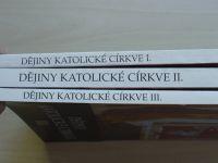 Kadlec - Dějiny katolické církve I.-III. díl (1993) 3 knihy