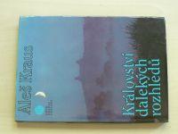 Kraus - Království dalekých rozhledů - Skalami Českého ráje (1985)