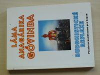 Láma Anagárika Góvinda - Buddhistické reflexe - Poselství buddhismu pro Západ (1996)