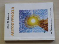 LeCron - Autohypnóza - Jak ji provádět a využívat v běžném životě (1997)