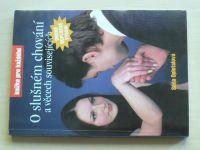 Opletalová - O slušném chování a věcech souvisejících (2000)