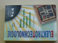 Šavel - Elektrotechnologie - Materiály, technologie a výroba v elektronice a elektrotech.(2005)