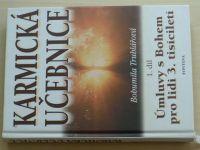 Truhlářová - Karmická učebnice I. díl (2002)