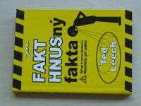 Leech - Fakt hnusný fakta (2006)