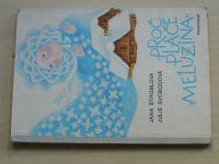 Štroblová, Svobodová - Proč pláče meluzína (1983)
