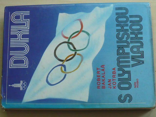 Bakalář, Kotrba - Dukla s olympijskou vlajkou (1980)