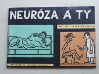 Knobloch - Neuróza a ty (1962) il. Neprakta