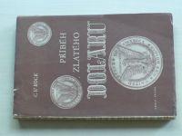 Rock - Příběh zlatého Dolaru (1944)