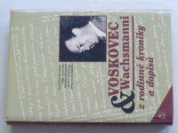 Borovičková - Voskovec & Wachsmanni - Z rodinné kroniky a dopisů (1996)