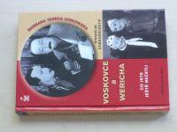 Jankowska - Divadelní dobrodružství Voskovce a Wericha (2012)