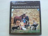 Kirschnerovi - Prázdninová jízda na koni (1985)